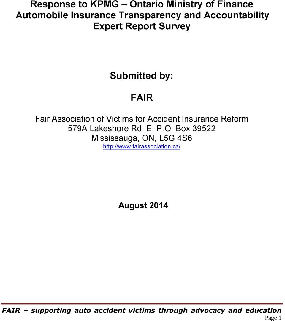 Association of Victims for Accident Insurance Reform 579A Lakeshore Rd. E, P.