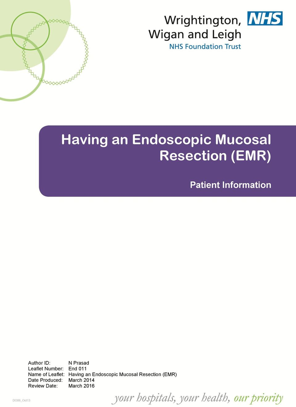 an Endoscopic Mucosal Resection (EMR) Date Produced: March 2014