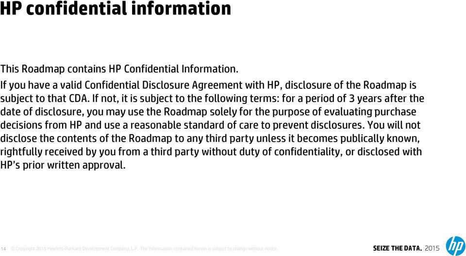 reasonable standard of care to prevent disclosures.