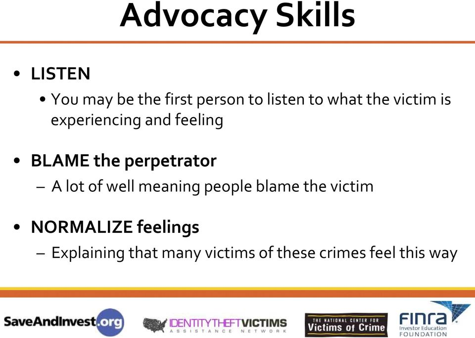 perpetrator A lot of well meaning people blame the victim