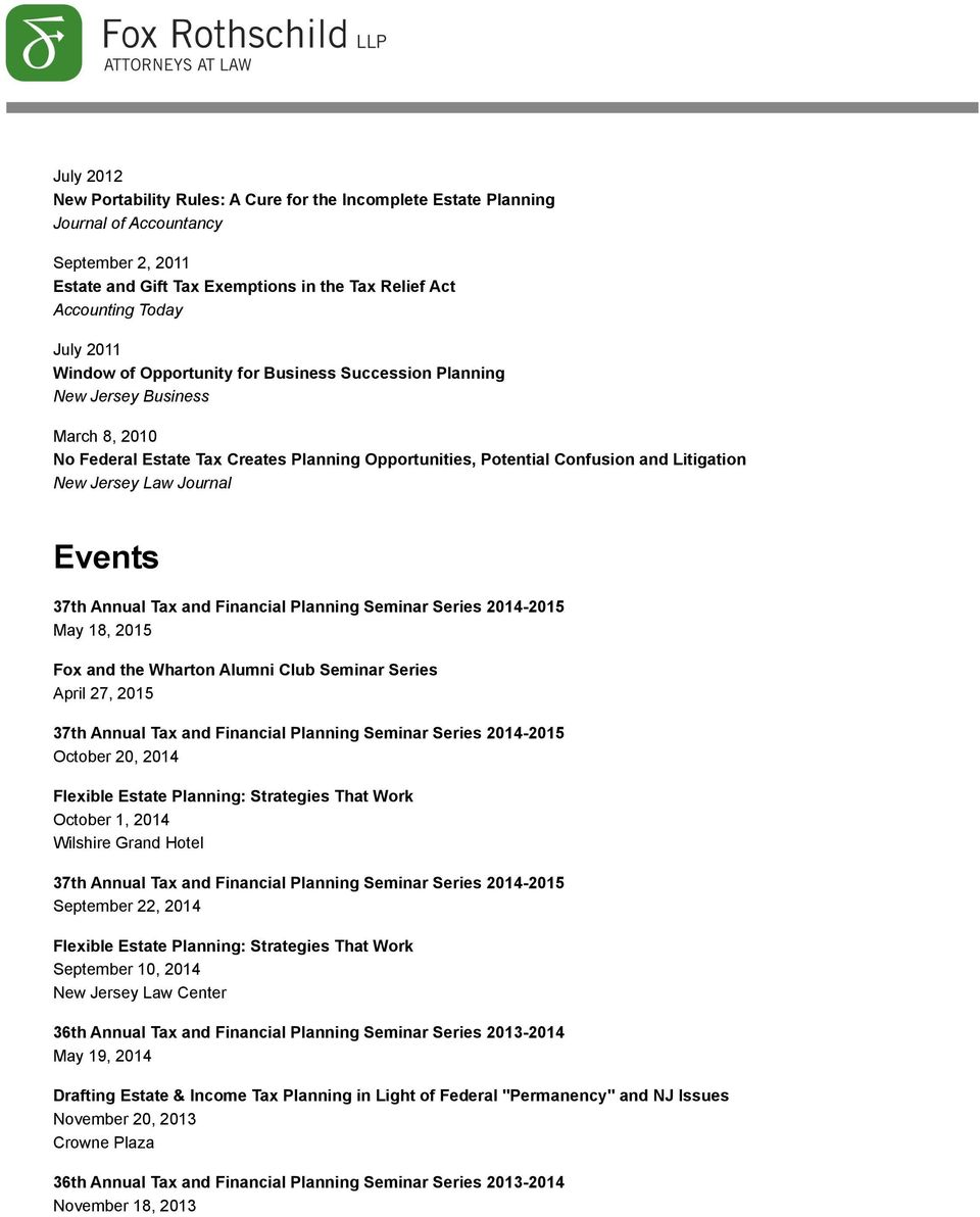 Journal Events 37th Annual Tax and Financial Planning Seminar Series 2014-2015 May 18, 2015 Fox and the Wharton Alumni Club Seminar Series April 27, 2015 37th Annual Tax and Financial Planning