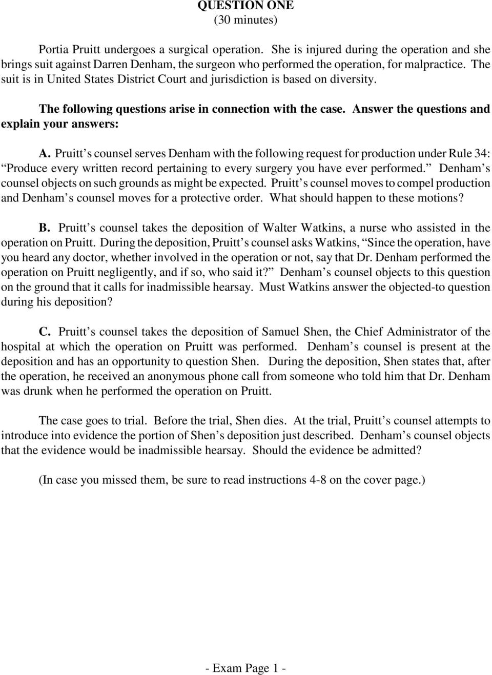 Pruitt s counsel serves Denham with the following request for production under Rule 34: Produce every written record pertaining to every surgery you have ever performed.