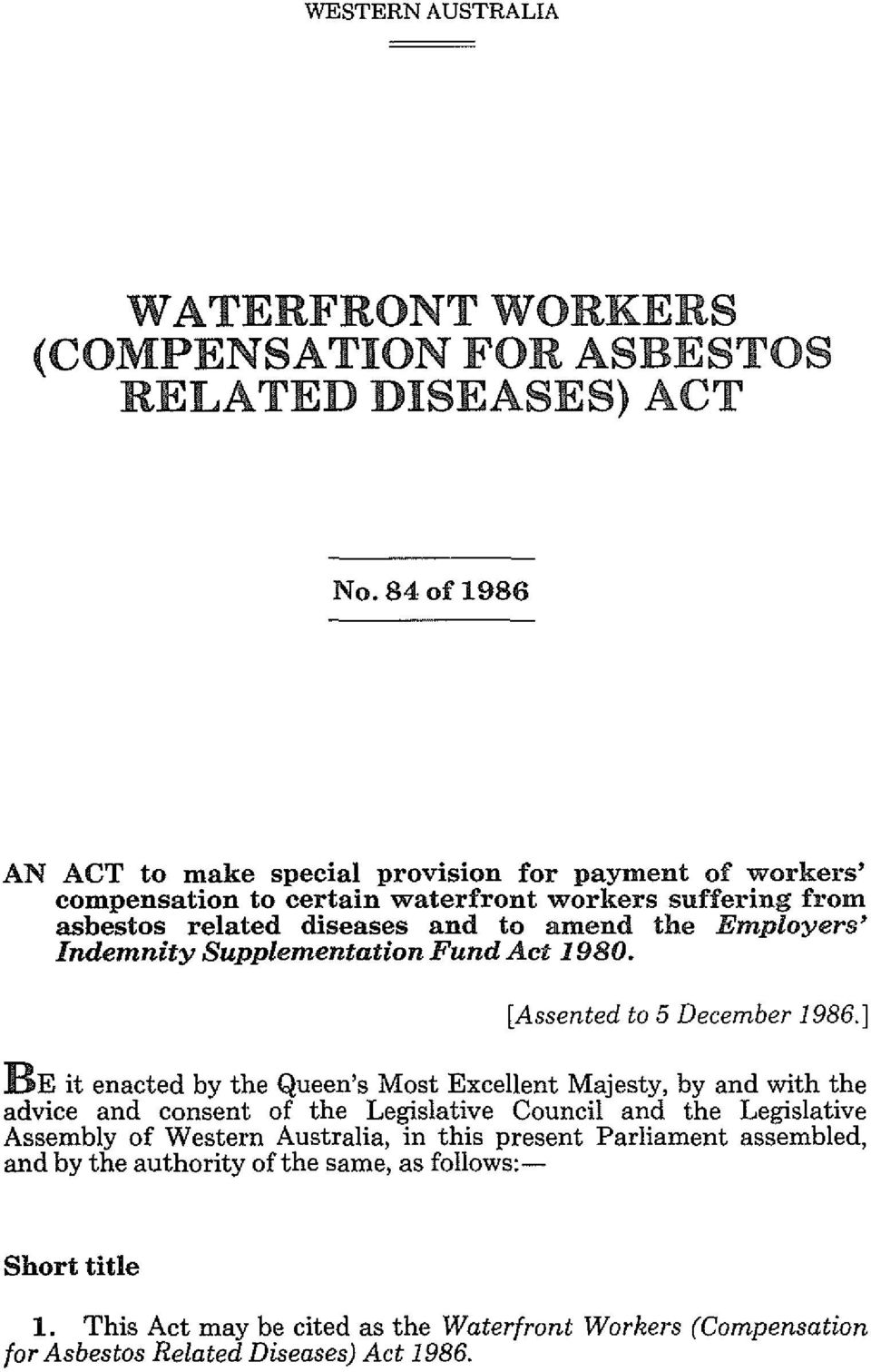 Employers' Indemnity Supplementation Fund Act 1980. [Assented to 5 December 1986.