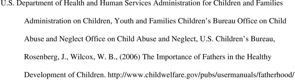 Abuse and Neglect, U.S. Children s Bu