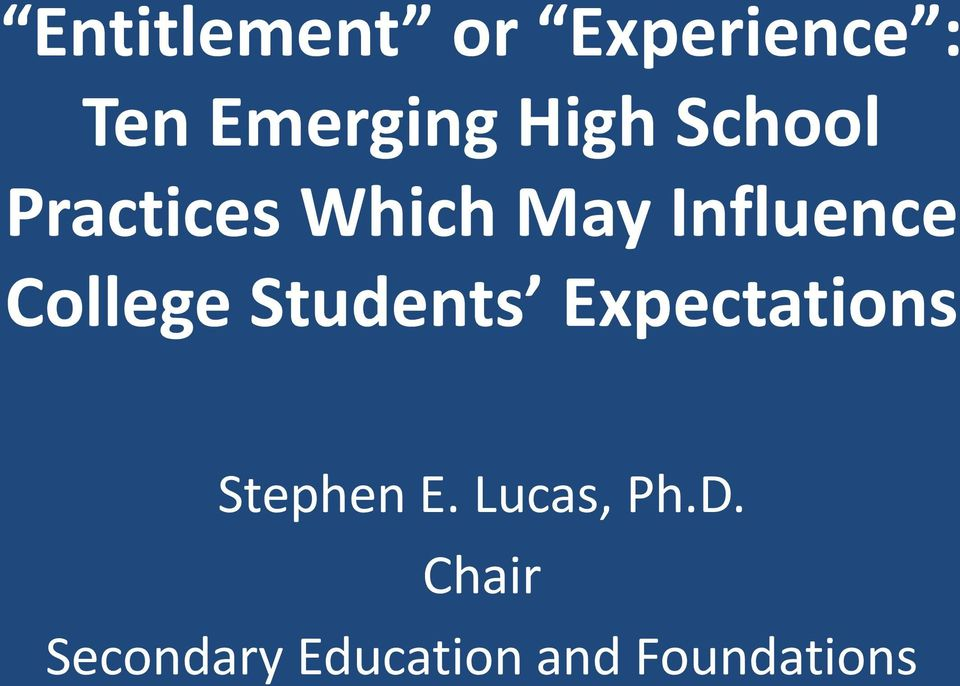 College Students Expectations Stephen E.