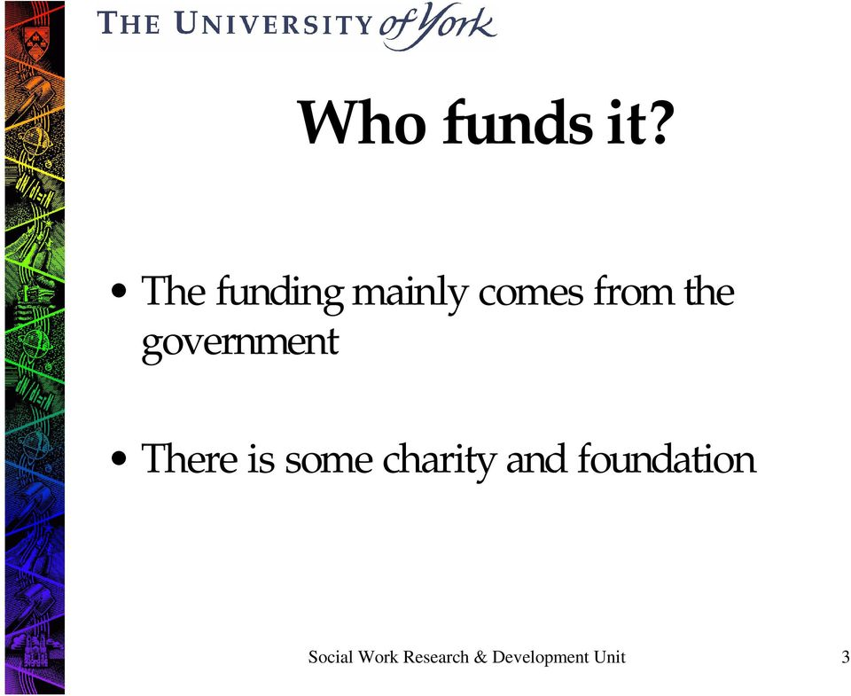government There is some charity