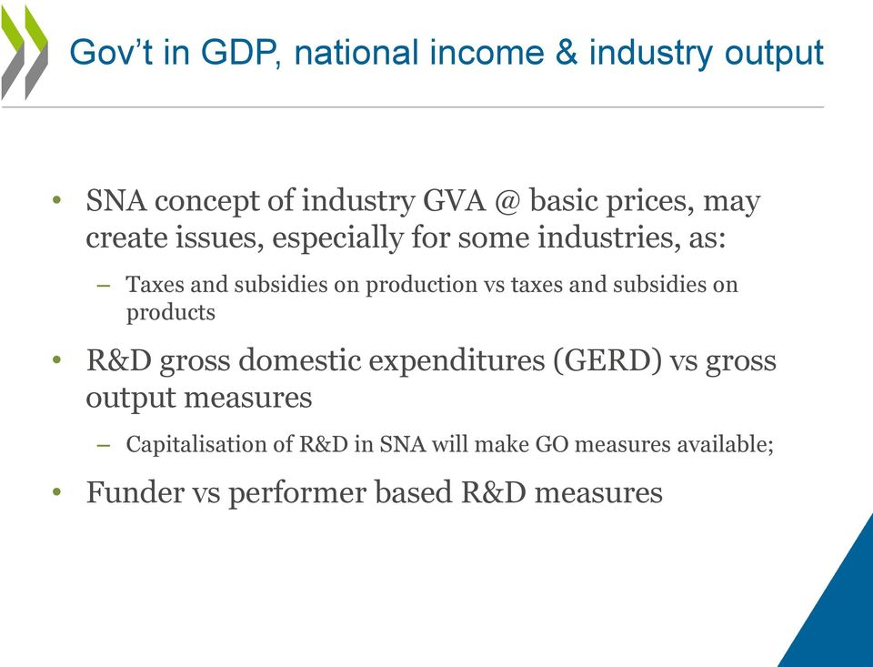 taxes and subsidies on products R&D gross domestic expenditures (GERD) vs gross output