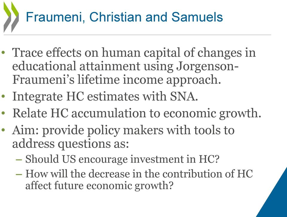 Relate HC accumulation to economic growth.