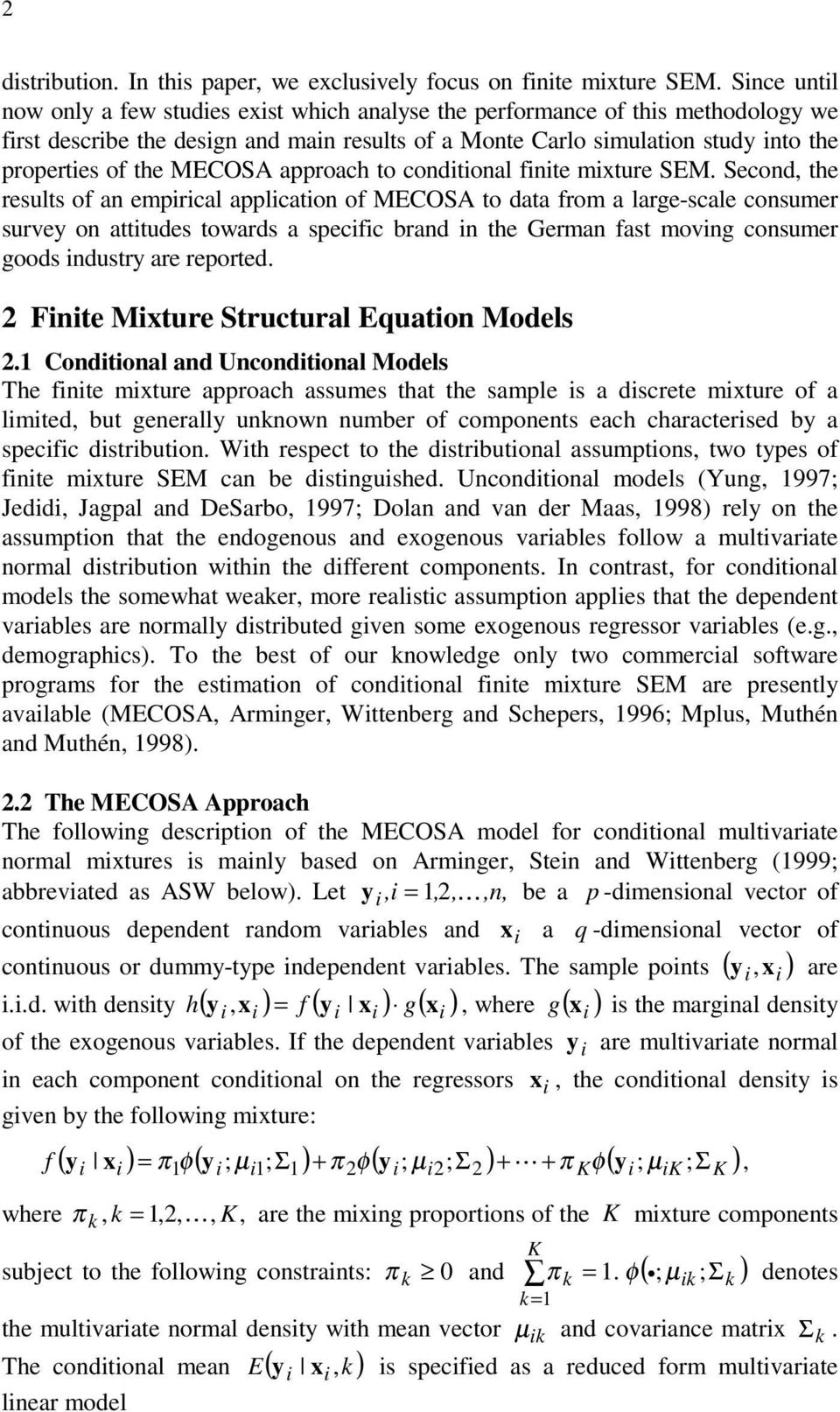 MECOSA approach to conditional finite mixture SEM.