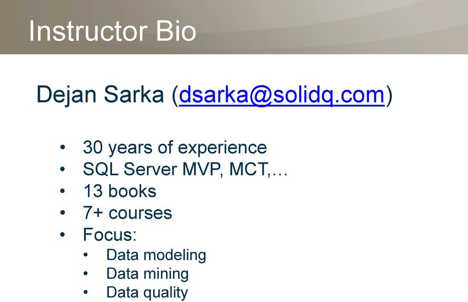 com) 30 years of experience SQL Server