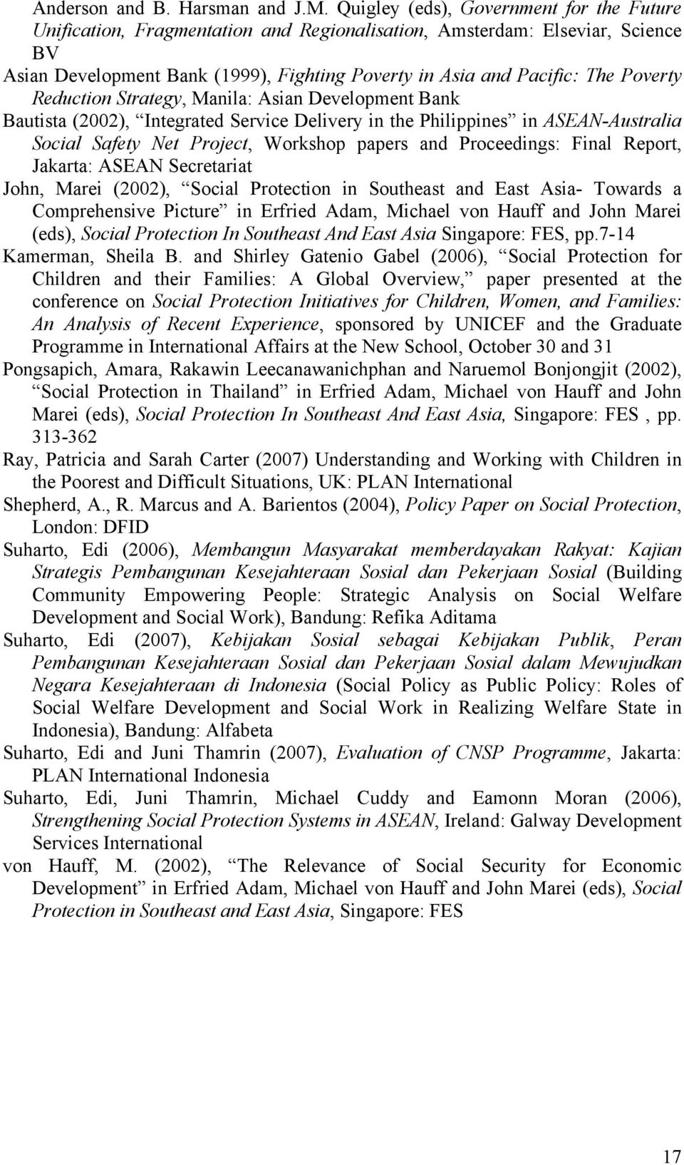 Poverty Reduction Strategy, Manila: Asian Development Bank Bautista (2002), Integrated Service Delivery in the Philippines in ASEAN-Australia Social Safety Net Project, Workshop papers and
