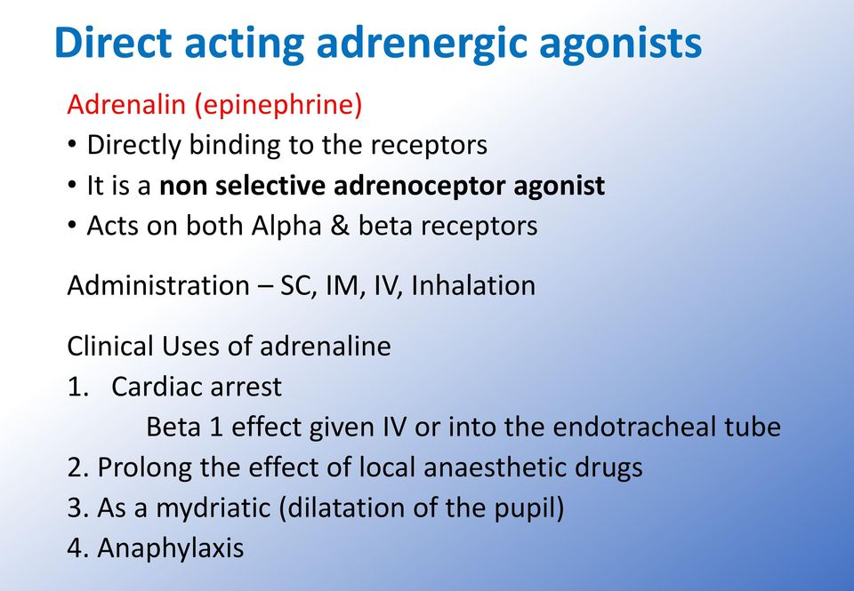 Inhalation Clinical Uses of adrenaline 1.