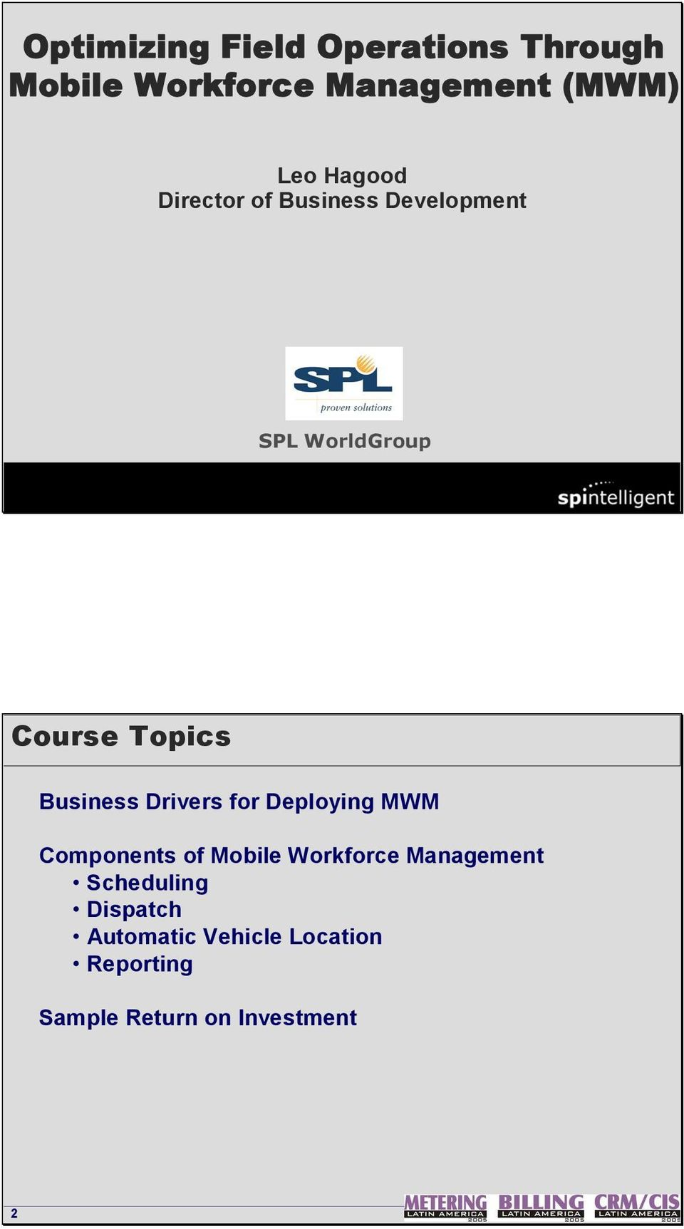 Business Drivers for Deploying MWM Components of Mobile Workforce Management