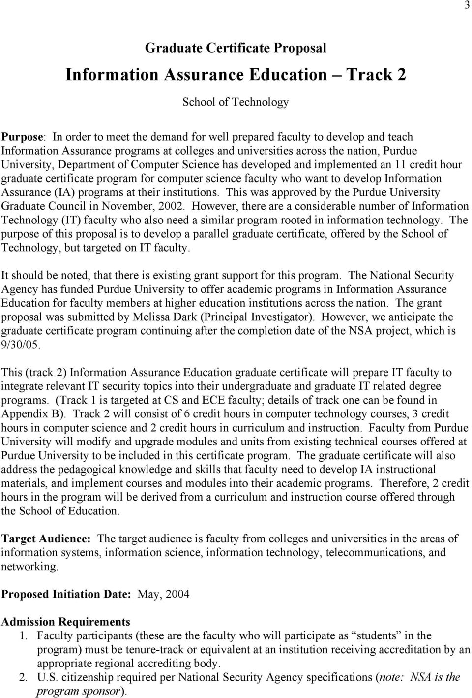 science faculty who want to develop Information Assurance (IA) programs at their institutions. This was approved by the Purdue University Graduate Council in November, 2002.