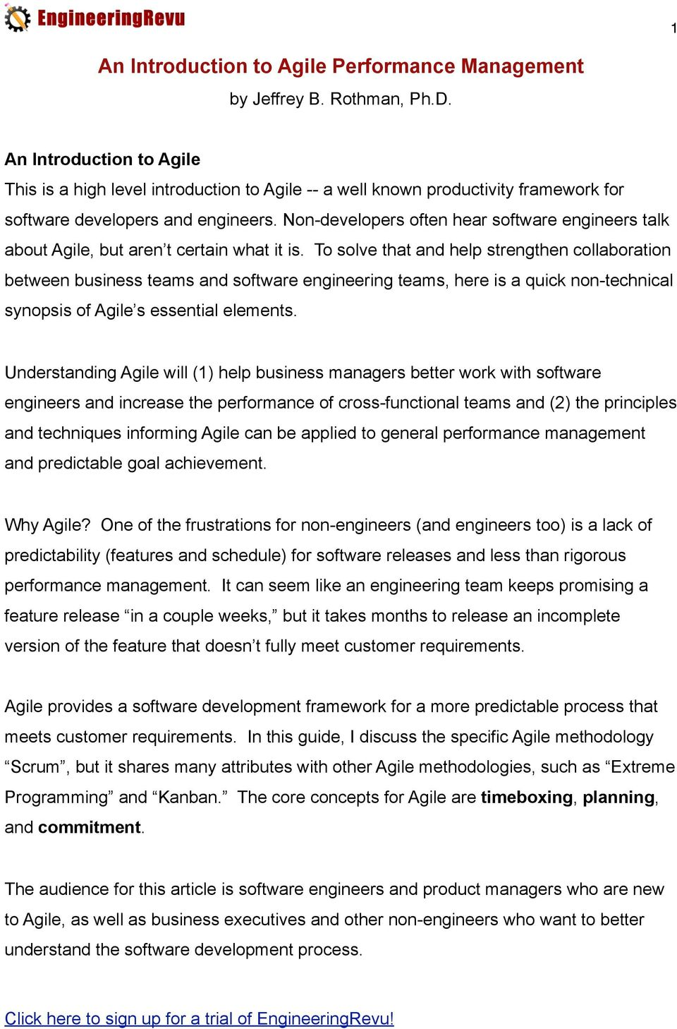 Non-developers often hear software engineers talk about Agile, but aren t certain what it is.