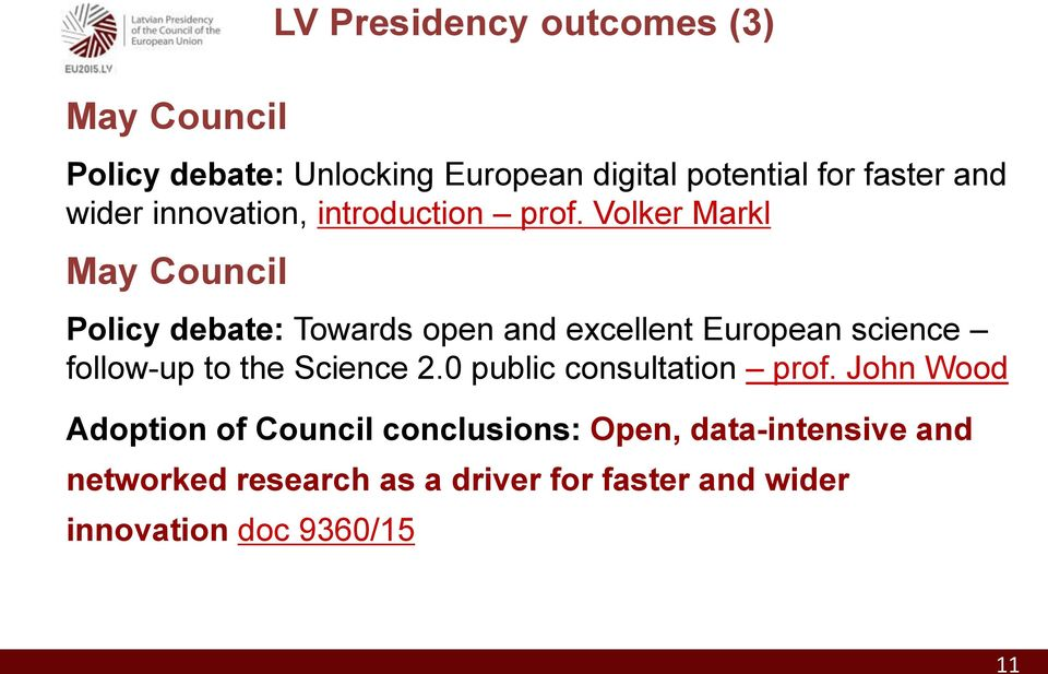 Volker Markl May Council Policy debate: Towards open and excellent European science follow-up to the