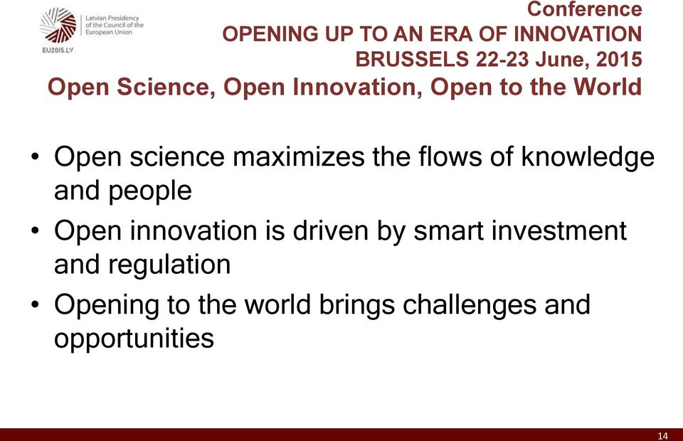 the flows of knowledge and people Open innovation is driven by smart