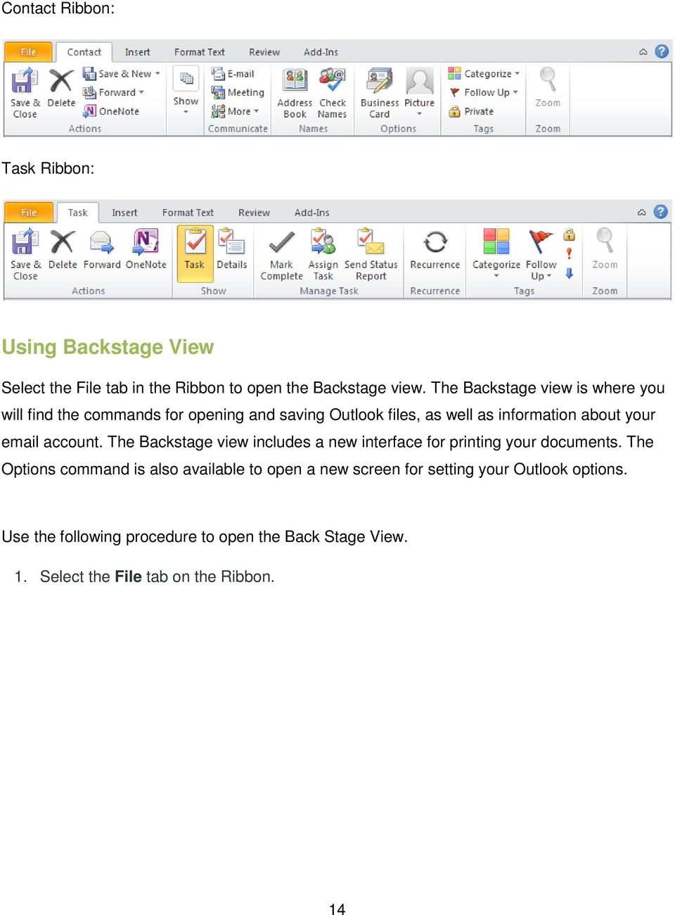 email account. The Backstage view includes a new interface for printing your documents.