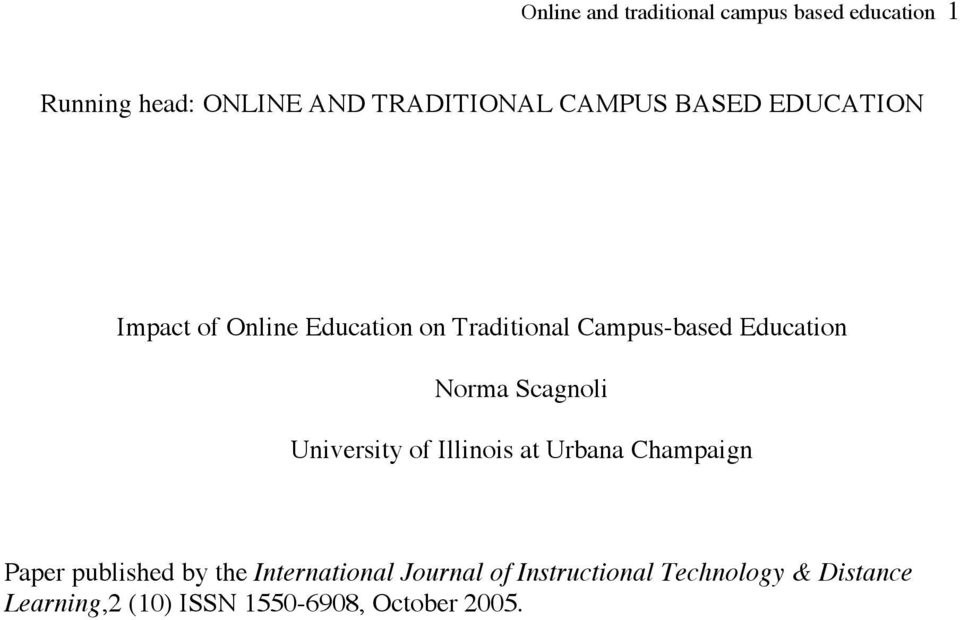 Norma Scagnoli University of Illinois at Urbana Champaign Paper published by the