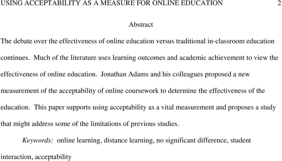 Jonathan Adams and his colleagues proposed a new measurement of the acceptability of online coursework to determine the effectiveness of the education.