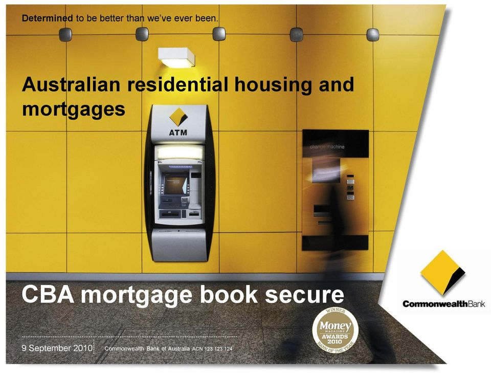 CBA mortgage book secure 9 September 2010