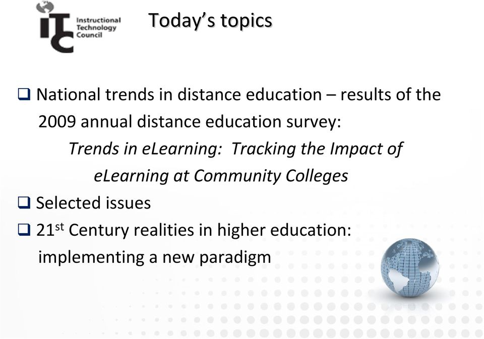 Tracking the Impact of elearning at Community Colleges Selected