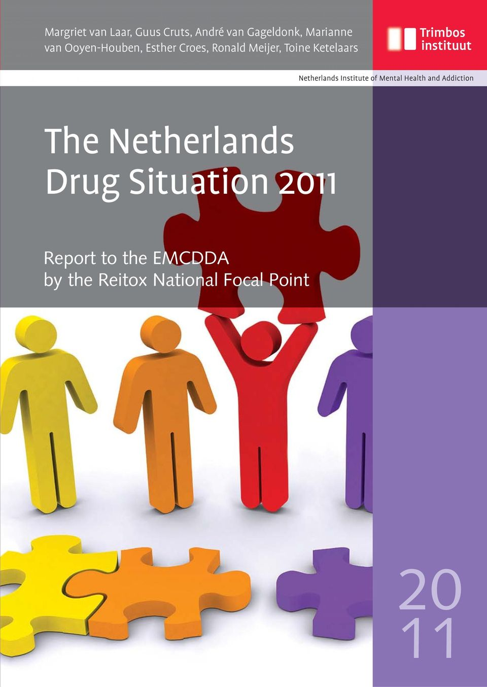 Toine Ketelaars The Netherlands Drug Situation 2011