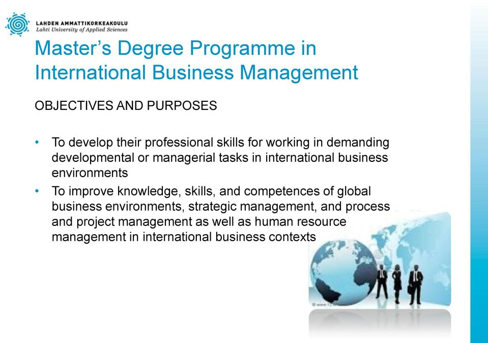 knowledge, skills, and competences of global business environments, strategic management,