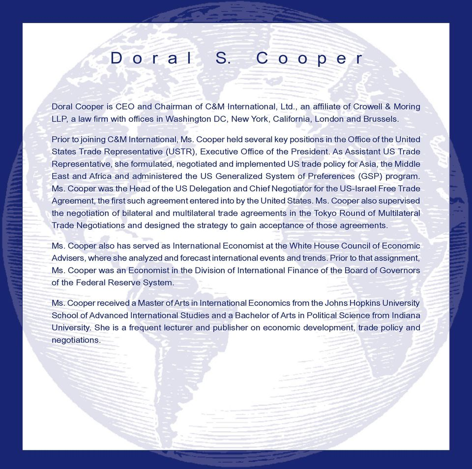 Cooper held several key positions in the Office of the United States Trade Representative (USTR), Executive Office of the President.