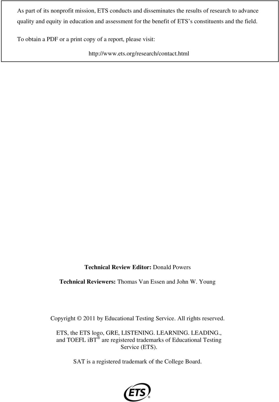 html Technical Review Editor: Donald Powers Technical Reviewers: Thomas Van Essen and John W. Young Copyright 2011 by Educational Testing Service.