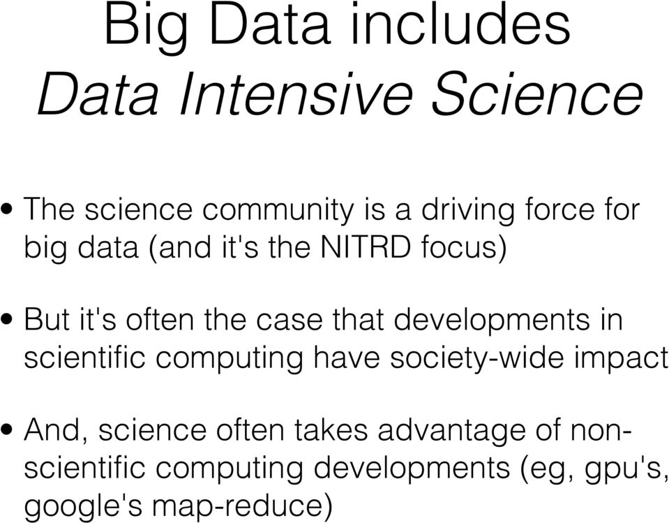 developments in scientific computing have society-wide impact And, science