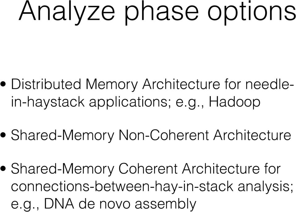 , Hadoop Shared-Memory Non-Coherent Architecture Shared-Memory