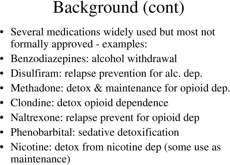 Methadone: detox & maintenance for opioid dep.
