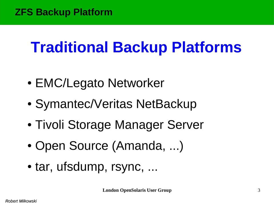 Storage Manager Server Open Source (Amanda,.