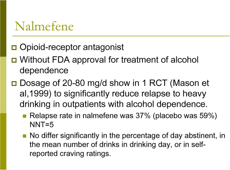 alcohol dependence.