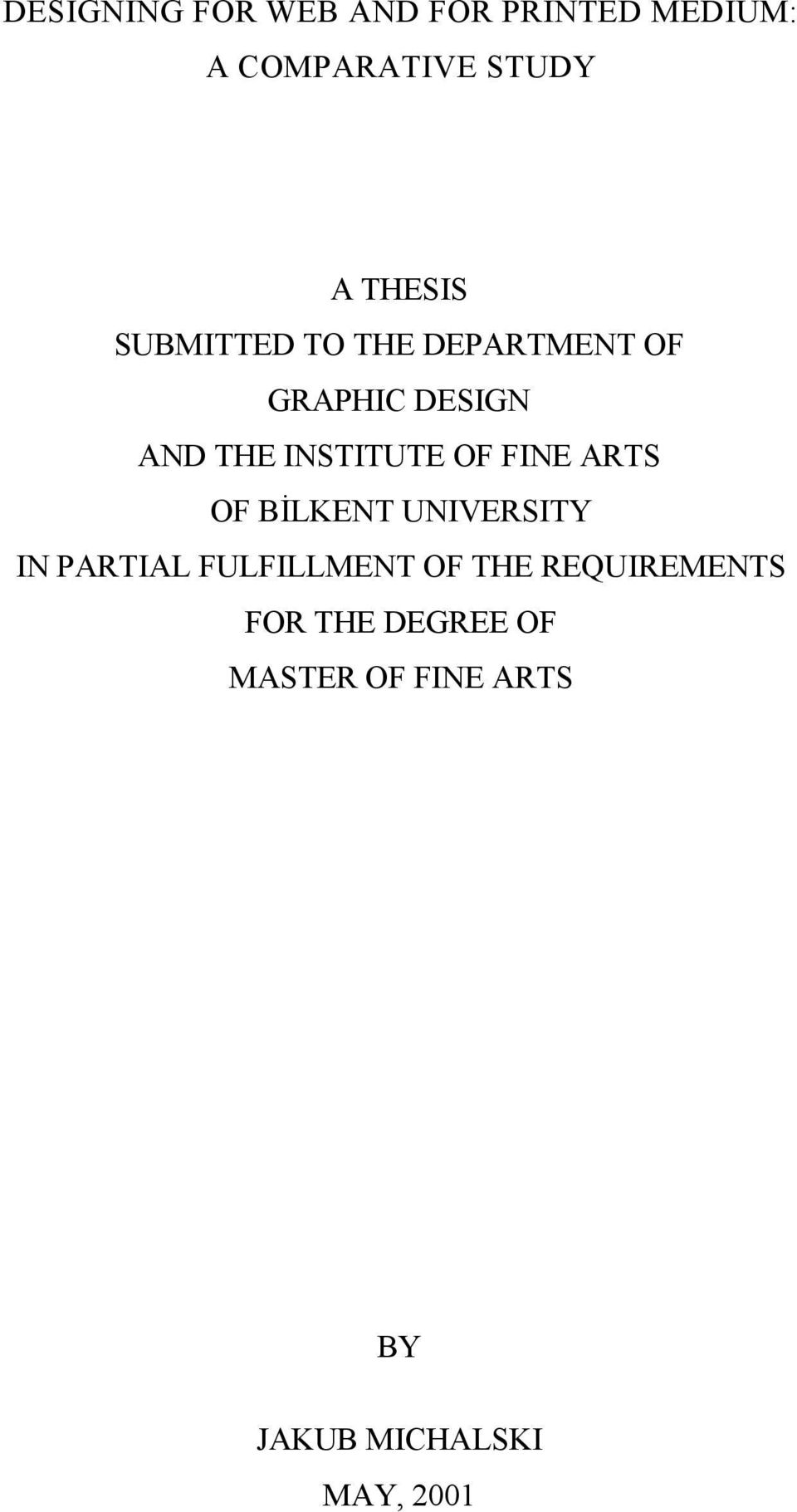 INSTITUTE OF FINE ARTS OF BİLKENT UNIVERSITY IN PARTIAL FULFILLMENT