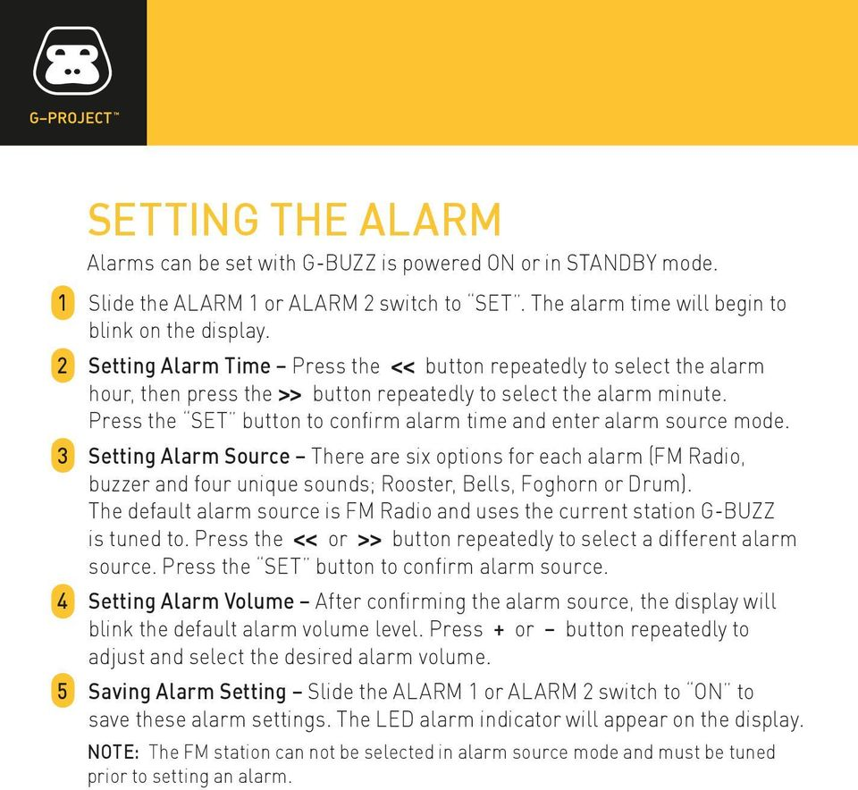 Press the SET button to confirm alarm time and enter alarm source mode.