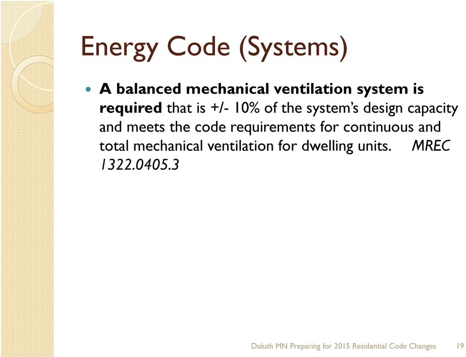 code requirements for continuous and total mechanical ventilation for