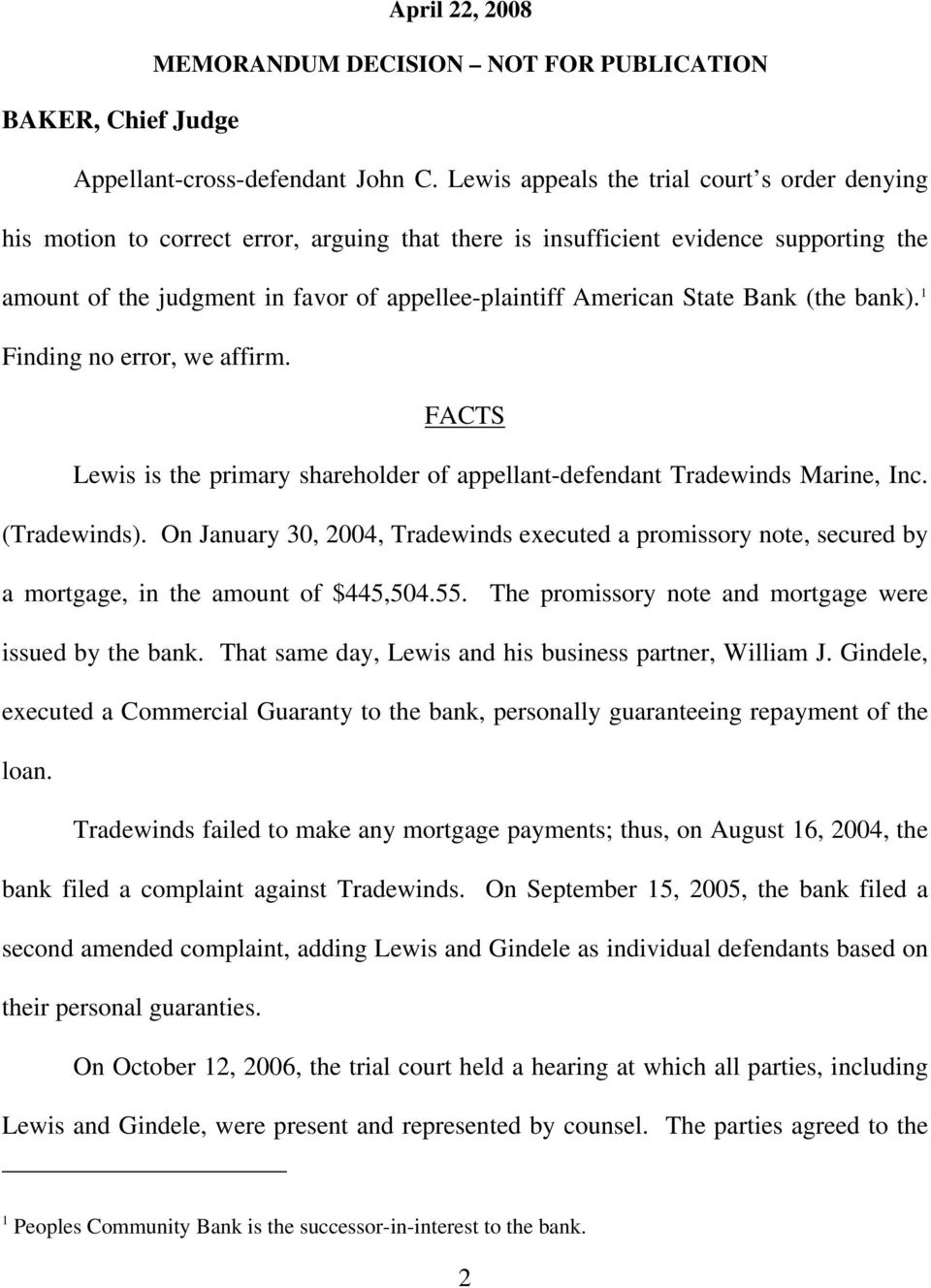 State Bank (the bank. 1 Finding no error, we affirm. FACTS Lewis is the primary shareholder of appellant-defendant Tradewinds Marine, Inc. (Tradewinds.