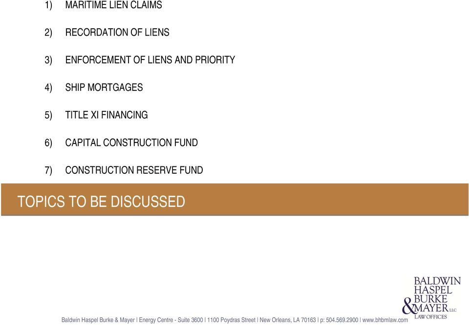 5) TITLE XI FINANCING 6) CAPITAL CONSTRUCTION FUND