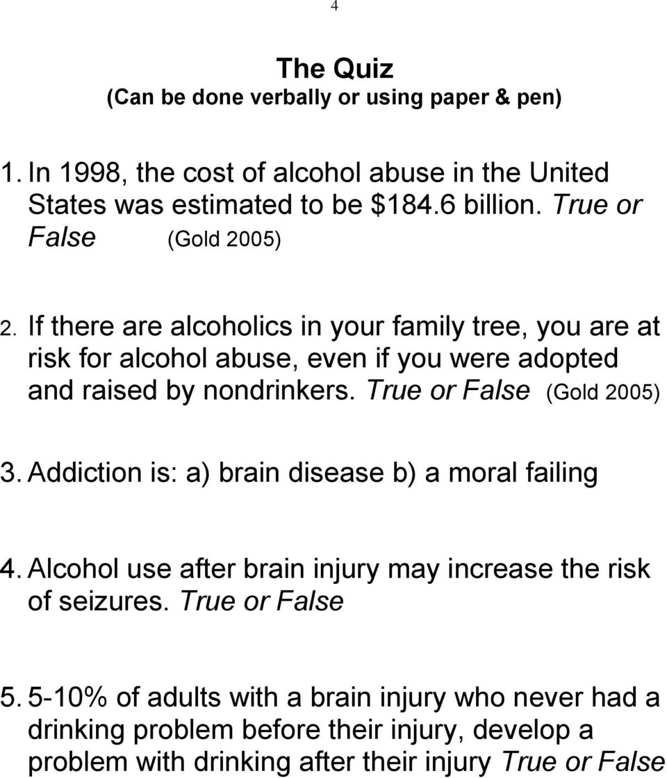 If there are alcoholics in your family tree, you are at risk for alcohol abuse, even if you were adopted and raised by nondrinkers.