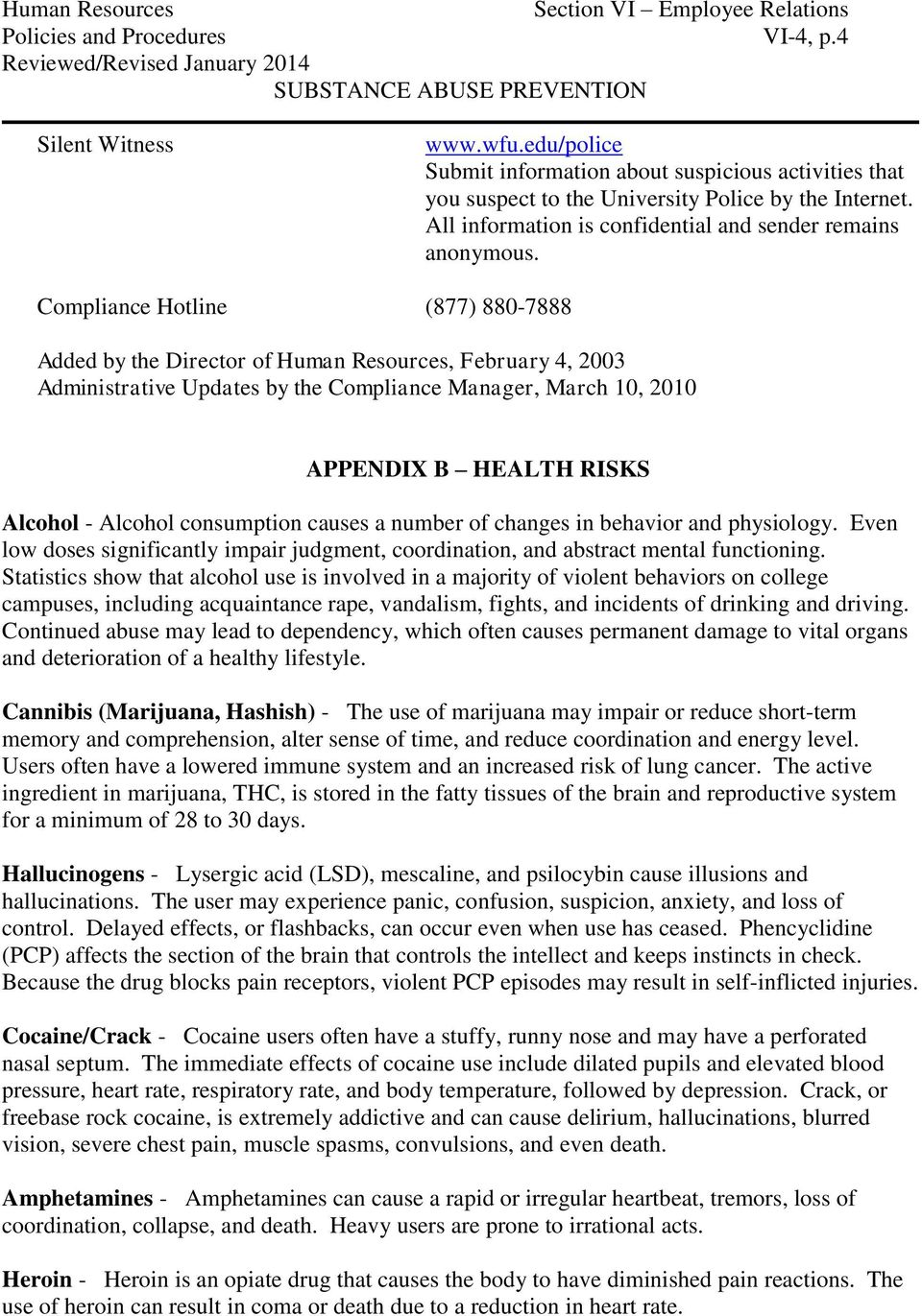 Compliance Hotline (877) 880-7888 Added by the Director of Human Resources, February 4, 2003 Administrative Updates by the Compliance Manager, March 10, 2010 APPENDIX B HEALTH RISKS Alcohol - Alcohol