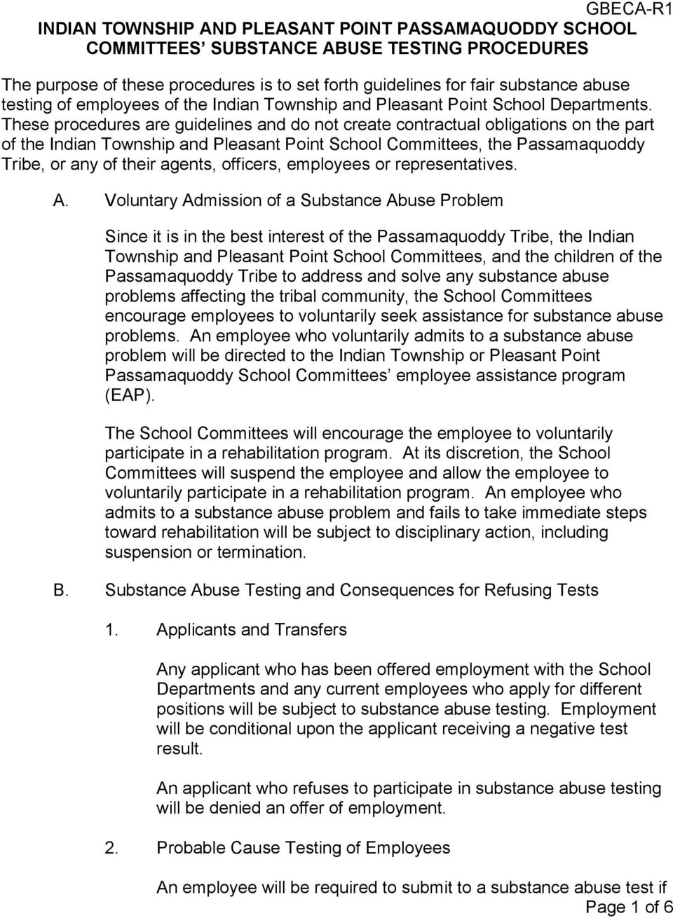 These procedures are guidelines and do not create contractual obligations on the part of the Indian Township and Pleasant Point School Committees, the Passamaquoddy Tribe, or any of their agents,