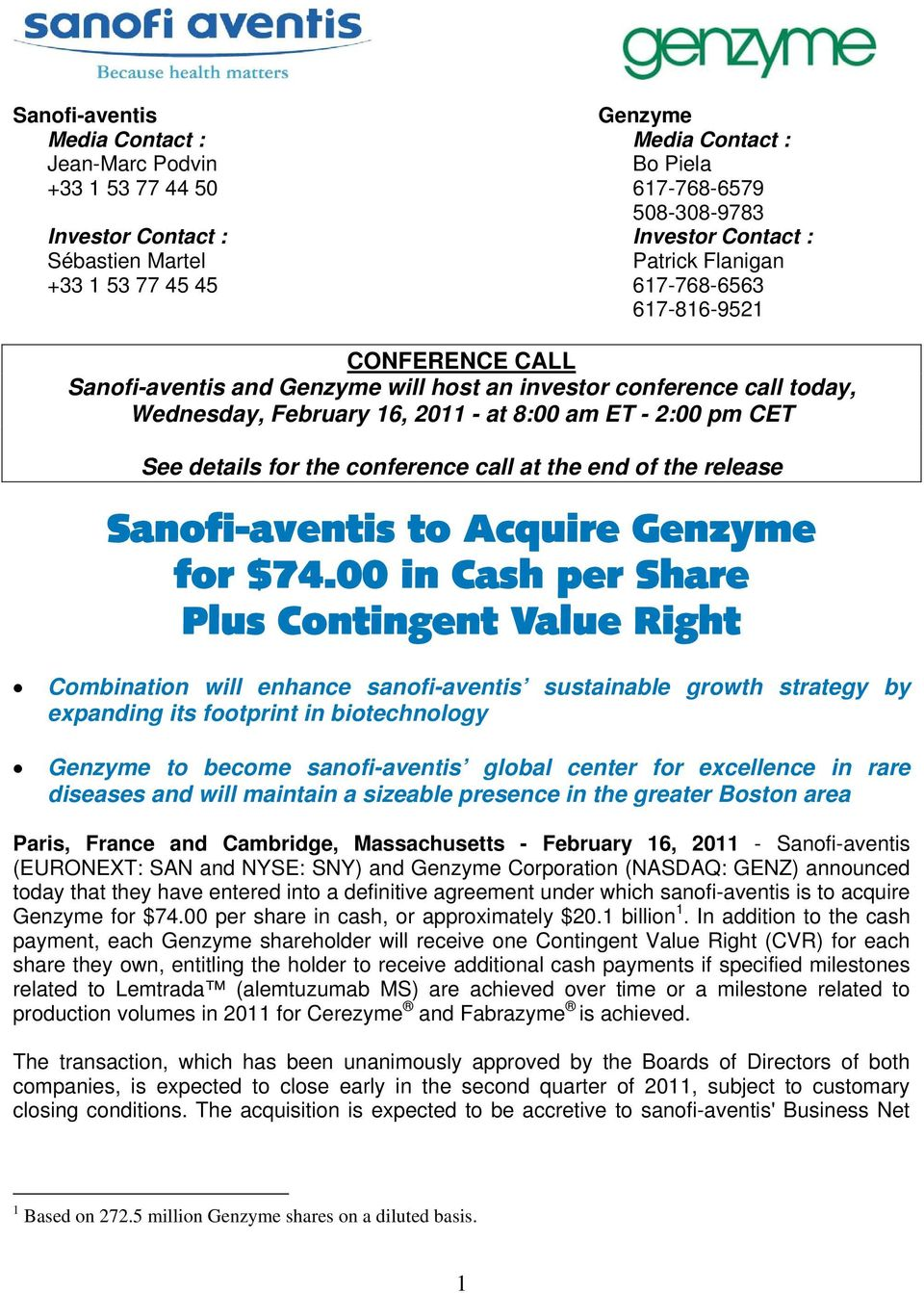 details for the conference call at the end of the release Sanofi-aventis to Acquire Genzyme for $74.