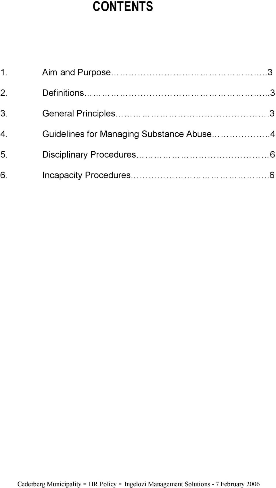 .4 5. Disciplinary Procedures 6 6. Incapacity Procedures.