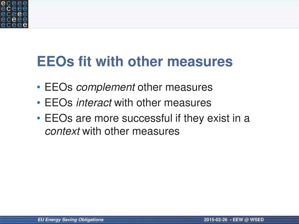 with other measures EEOs are more