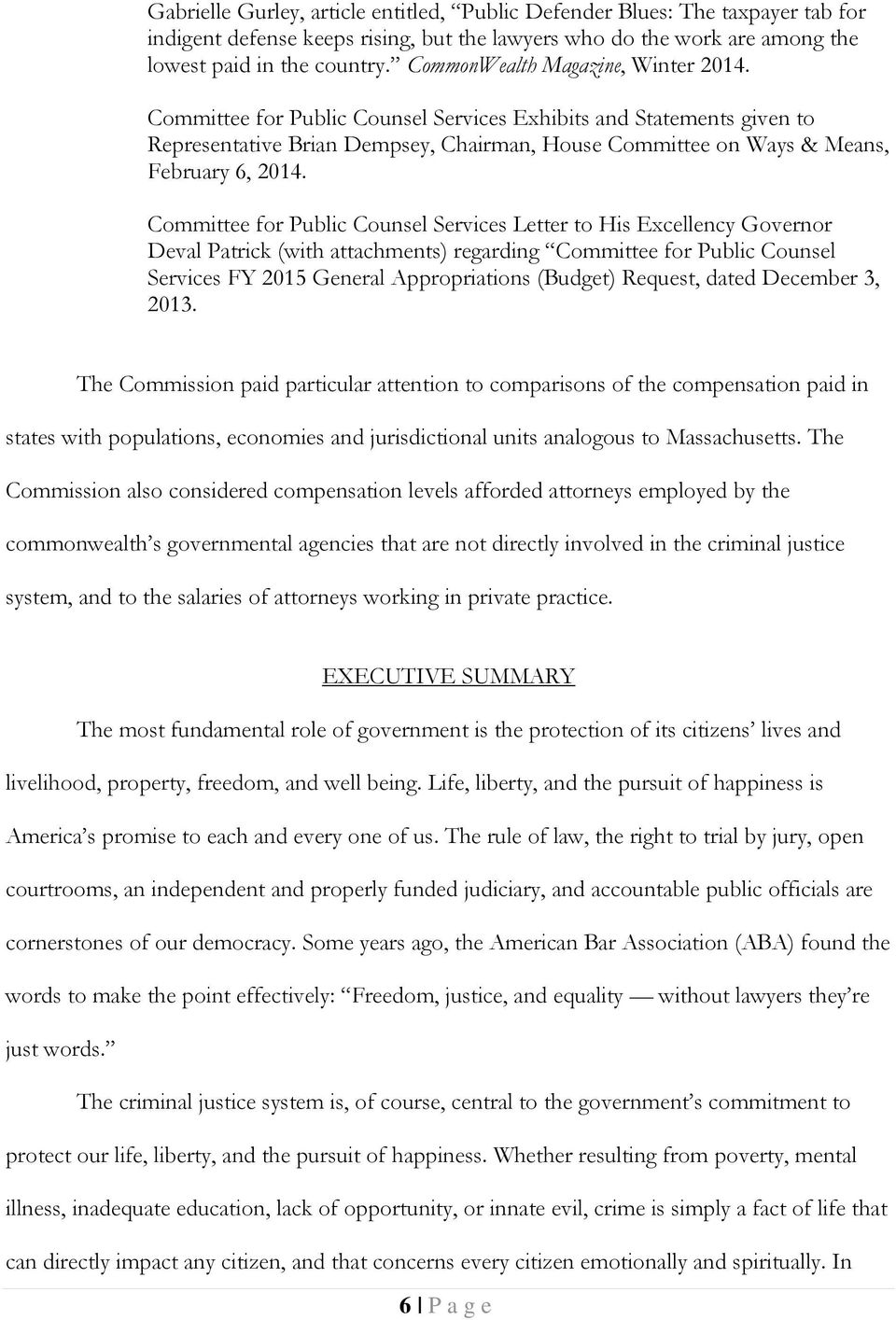 Committee for Public Counsel Services Letter to His Excellency Governor Deval Patrick (with attachments) regarding Committee for Public Counsel Services FY 2015 General Appropriations (Budget)
