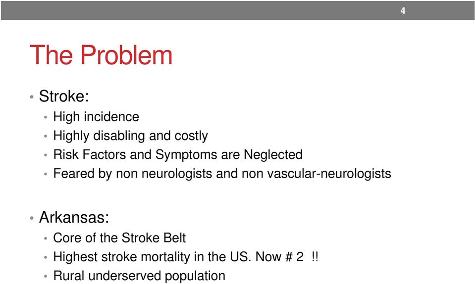and non vascular-neurologists Arkansas: Core of the Stroke Belt