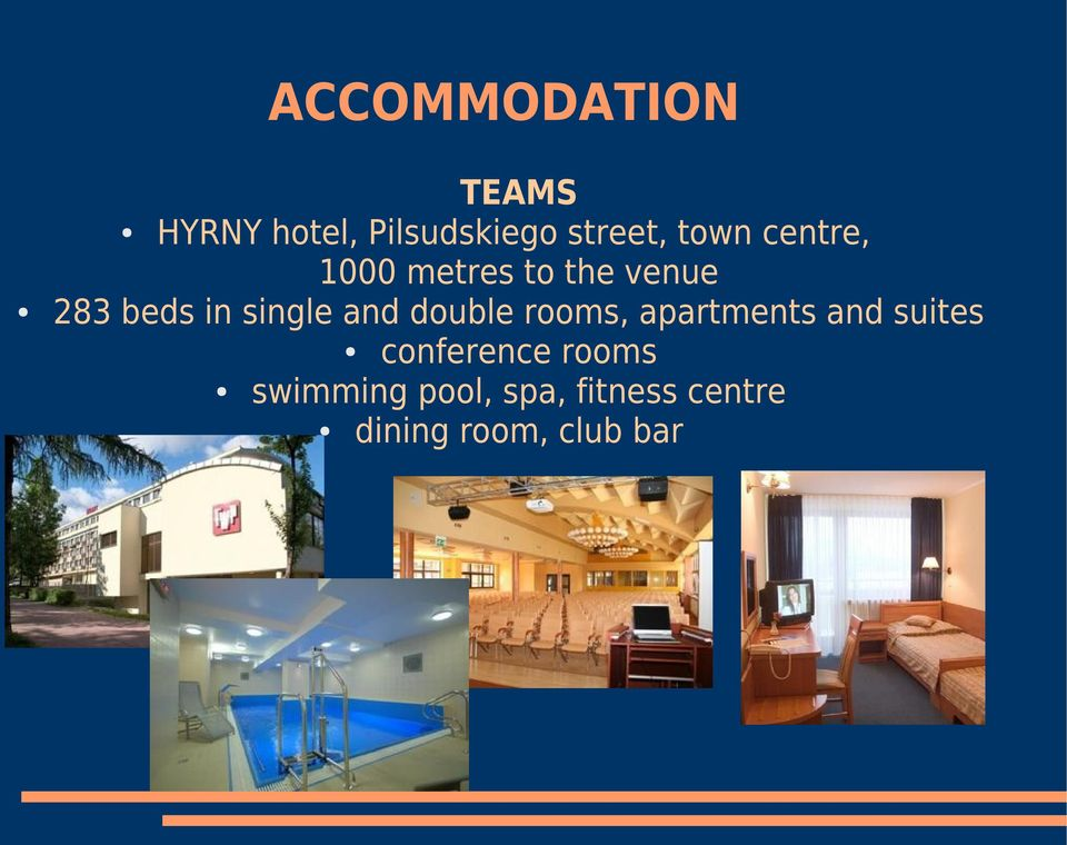 single and double rooms, apartments and suites