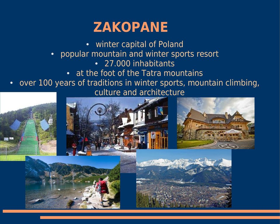 000 inhabitants at the foot of the Tatra mountains